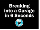 Breaking into a Garage in 6 Seconds